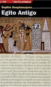 Egito Antigo. Sophie Desplancques. 2011.