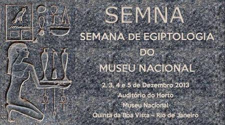 Semana de Egiptologia do Museu Nacional. 2013.