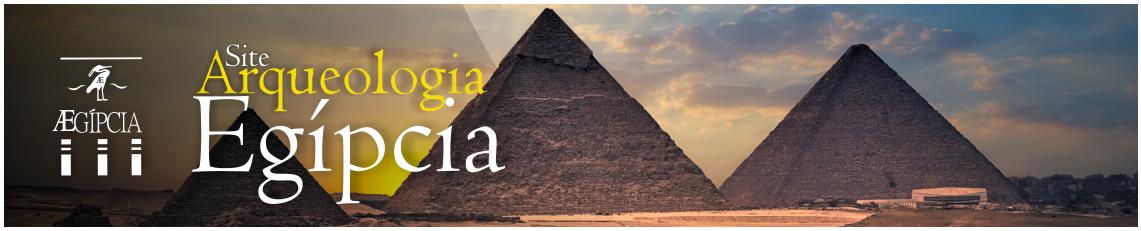 Arqueologia Egípcia